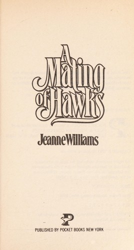 MATING OF HAWKS by Jeanne Williams