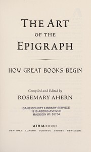 Cover of: The art of the epigraph | Rosemary Ahern
