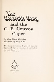 Cover of: The Goosehill Gang and the C. B. convoy caper