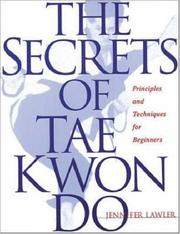 Cover of: The secrets of tae kwon do | Jennifer Lawler