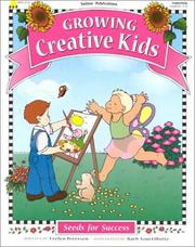 Cover of: Growing creative kids