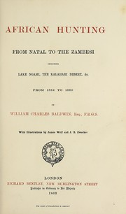 Cover of: African hunting, from Natal to the Zambesi | William Charles Baldwin