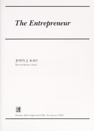 The Entrepreneur by John J. Kao