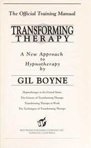 Cover of: Transforming Therapy a New Approach to Hypnotherapy/ With Csst