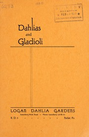 Cover of: Catalogue of dahlias and gladioli, 1930 | Logan Dahlia Gardens