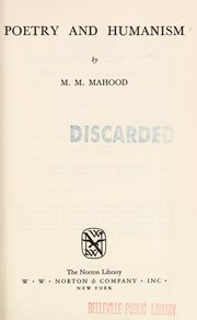 Poetry and humanism by M. M. Mahood