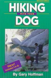 Cover of: Hiking with Your Dog | Gary Hoffman