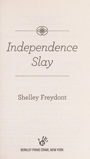 Cover of: Independence slay