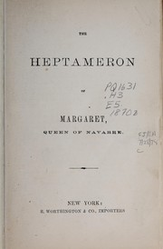 Cover of: The Heptameron of Margaret, queen of Navarre | Marguerite Queen, consort of Henry II, King of Navarre