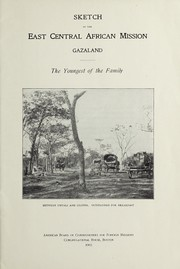 Cover of: Sketch of the East Central African Mission, Gazaland | Laura H. Bates