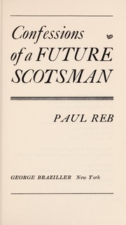 Cover of: Confessions of a future Scotsman