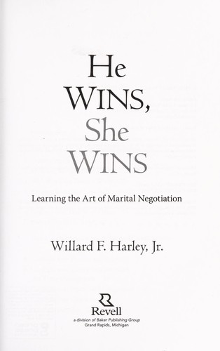 He wins, she wins by Willard F. Harley