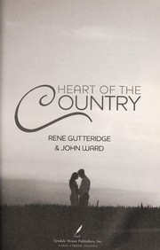 Cover of: Heart of the country | Rene Gutteridge