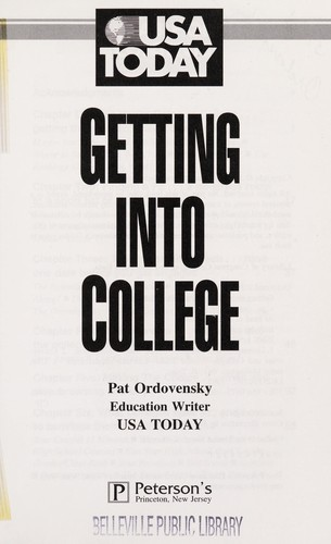 Getting into college by Pat Ordovensky