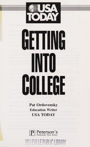 Cover of: Getting into college | Pat Ordovensky