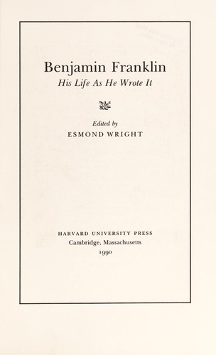 Benjamin Franklin by edited by Esmond Wright.