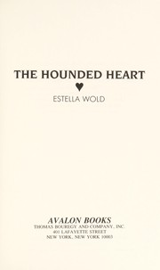 Cover of: The Hounded Heart | Estella Wold