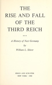 Cover of: The rise and fall of the Third Reich | William L. Shirer