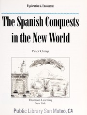 Cover of: The Spanish conquests in the New World | Peter Chrisp