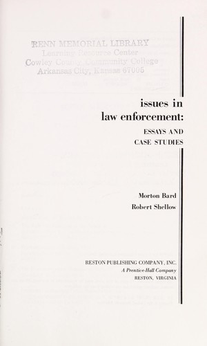 Narrative Essay Thesis Issues In Law Enforcement By Robert Shellow Morton Bard Science And Technology Essays also Comparison Contrast Essay Example Paper Issues In Law Enforcement  Edition  Open Library Essay On My Mother In English