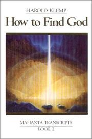 Cover of: How to find God: Mahanta Transcripts, Book II