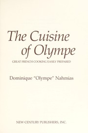 Cover of: The cuisine of Olympe | Olympe.
