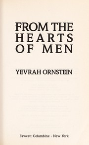 Cover of: From the hearts of men | Yevrah Ornstein