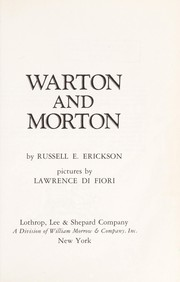 Warton and Morton by Russell E. Erickson