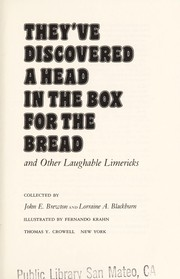 Cover of: They've discovered a head in the box for the bread