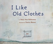 Cover of: I like old clothes