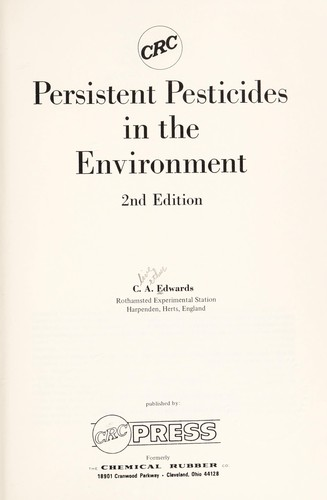 Persistent pesticides in the environment by Edwards, C. A.