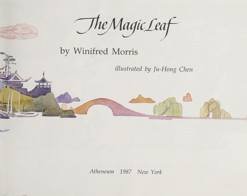 The magic leaf by Winifred Morris