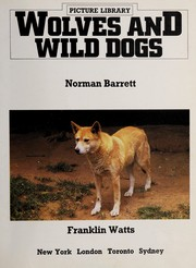 Cover of: Wolves and wild dogs | Norman S. Barrett