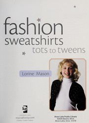 Cover of: Fashion sweatshirts, tots to tweens