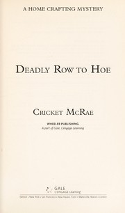 Cover of: Deadly row to hoe | Cricket McRae