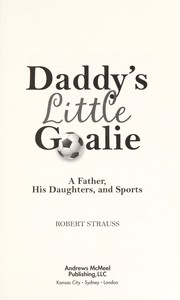 Cover of: Daddy's little goalie
