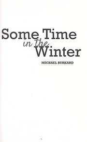 Cover of: Some time in the winter | Michael Burkard