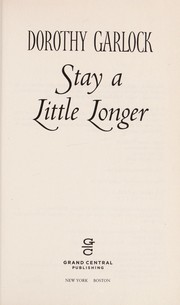 Cover of: Stay a little longer