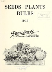 Cover of: Seeds, plants, bulbs, 1930 | Powell Seed Company