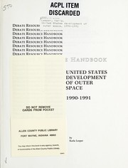 Cover of: United States development of outer space, 1990-1991 | Krla Leeper