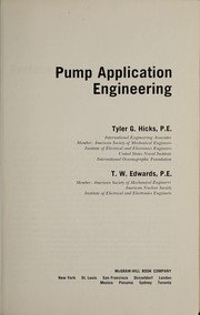 Cover of: Pump application engineering
