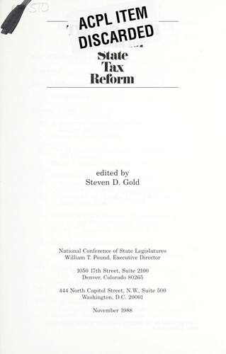 Unfinished Agenda for State Tax Reform by Steven Gold