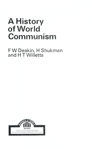 A history of world communism by Frederick William Dampier Deakin
