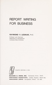 Cover of: Report writing for business | Raymond V. Lesikar