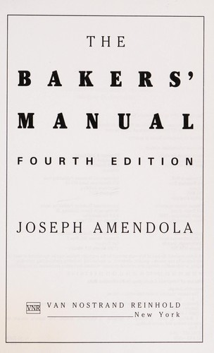The bakers' manual by Joseph Amendola