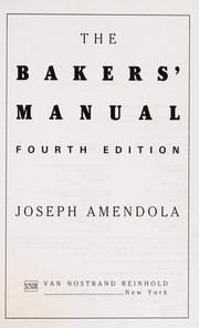 Cover of: The bakers' manual | Joseph Amendola