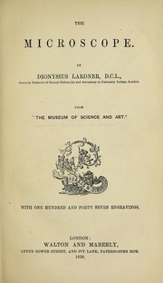 Cover of: The Microscope: Excerpts from The Museum of Science and Art