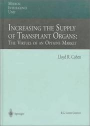 Cover of: Increasing the supply of transplantorgans