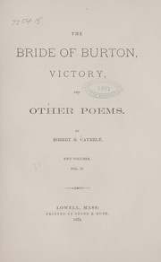 Cover of: The bride of Burton, Victory, and other poems