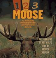 Cover of: 1, 2, 3 moose